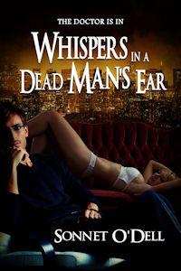 Whispers in a dead mans ear